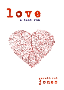 Love - a test run